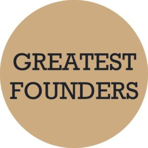 Greatest Founders