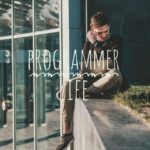 Programmer life