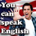 You can speak English